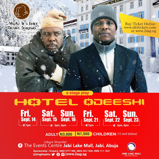 Stage Play: Hotel Ode-eshi By 2 Masks & A Griot Theatre Showing This September