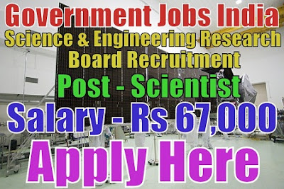 Science and Engineering Research Board Recruitment 2017