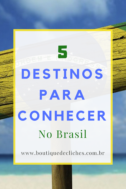 Destinos para conhecer no Brasil