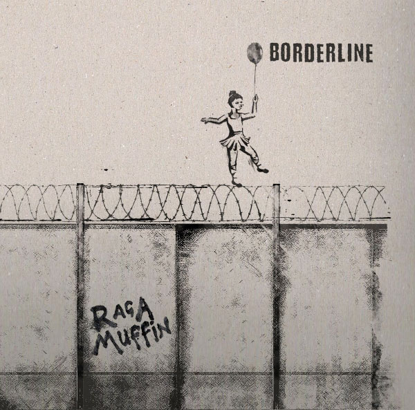 "Rag A Muffin stream new EP ""Borderline"""