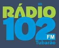 Rádio 102 FM de Tubarão SC