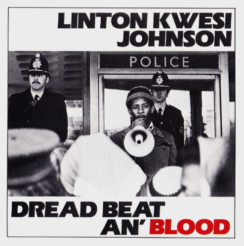 LINTON KWESI JOHNSON - POET AND THE ROOTS - Dread Beat an' Blood (1978)