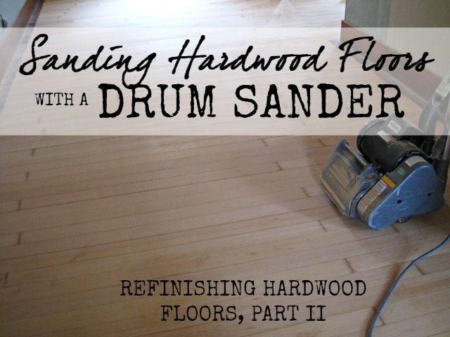sand hardwood floors sander type drum sander