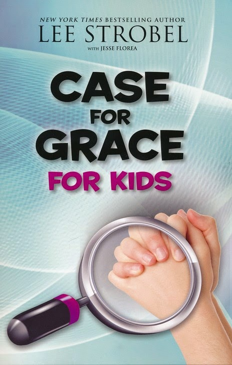 Case For Grace For Kids by Lee Strobel