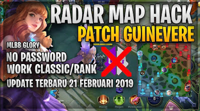 Script Radar Map Hack Patch Guinevere Work in Ranked/ Classic