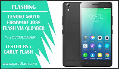 Firmware Lenovo A6010 Link Google Drive Beserta Cara Flash Lengkap 100% Tested