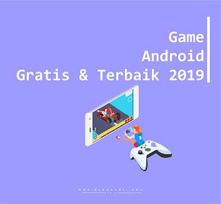 Berikut Daftar Game Android Gratis dan Terbaik 2019