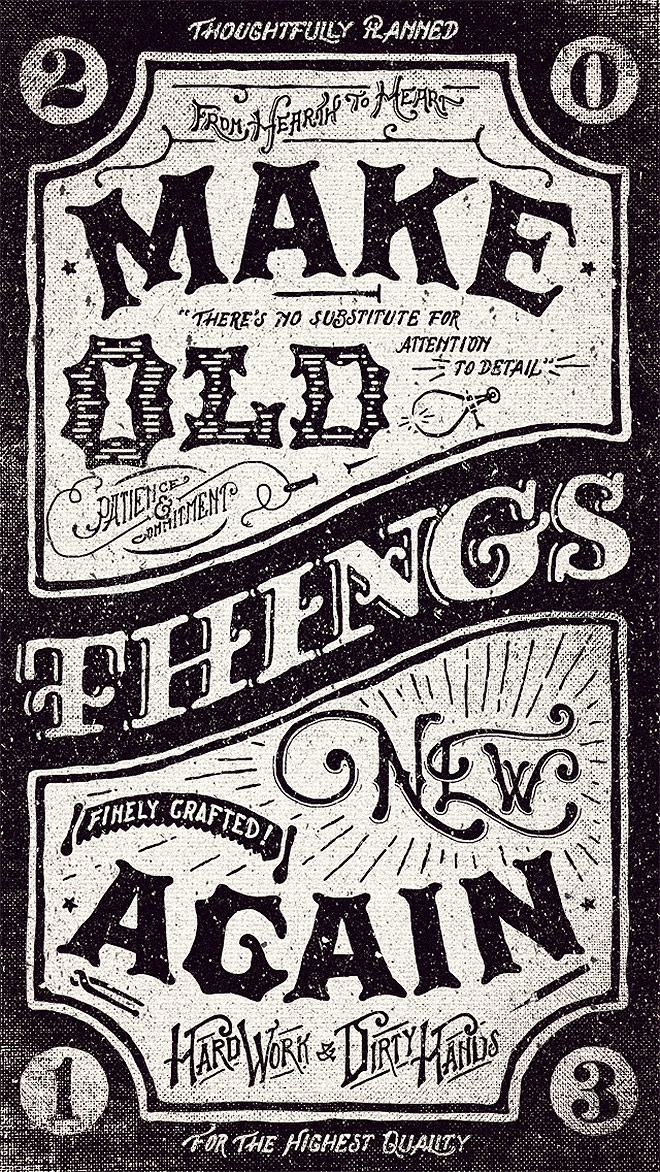Inspirasi desain tipografi terbaik dan terbaru - Make Old Things New Again by Adam Trageser