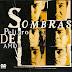 Grupo Sombras - Peligro De Amor 2007