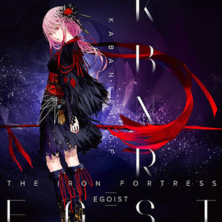 KABANERI OF THE IRON FORTRESS by EGOIST