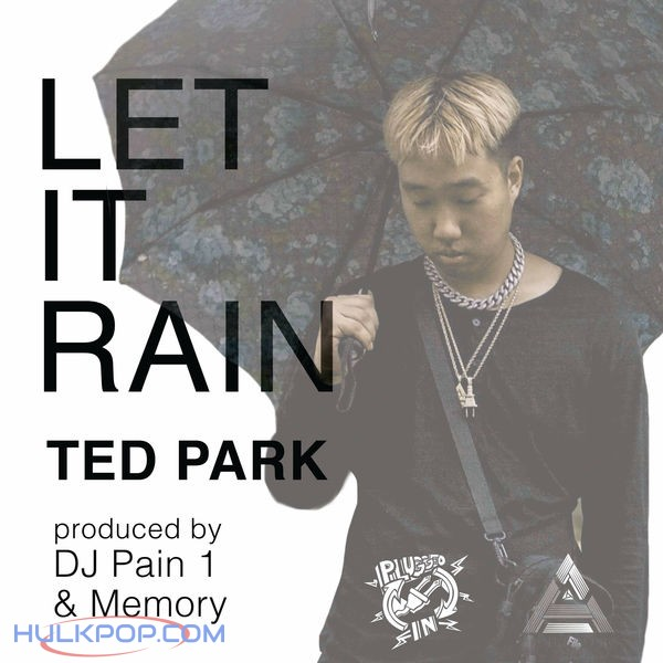 Ted Park – Let It Rain – Single
