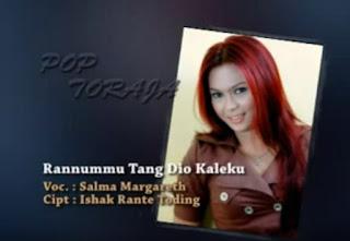 Download Lagu Toraja Rannummu Tang Dio Kaleku (Salma Margarteh)