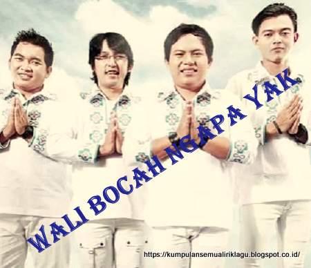 Wali Bocah Ngapa Yak