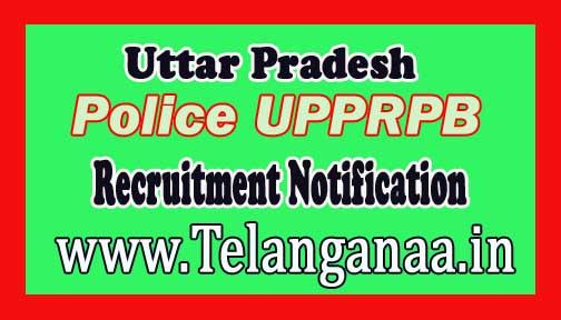 Uttar Pradesh Police UPPRPB Recruitment Notification 2016