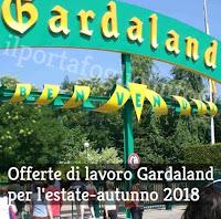 offerte di lavoro gardaland estate 2018