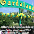 Offerte di Lavoro a Gardaland per la Stagione Estate-Autunno 2018