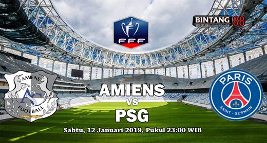 PREDIKSI AMIENS VS PSG 12 JANUARI 2019
