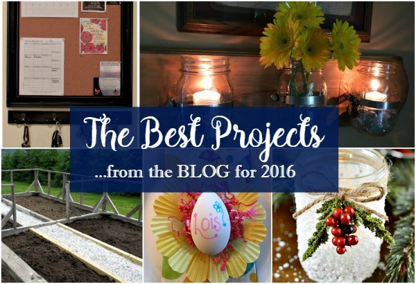 DIY Projects: Here are the Best Posts from 2016 from Walking on Sunshine