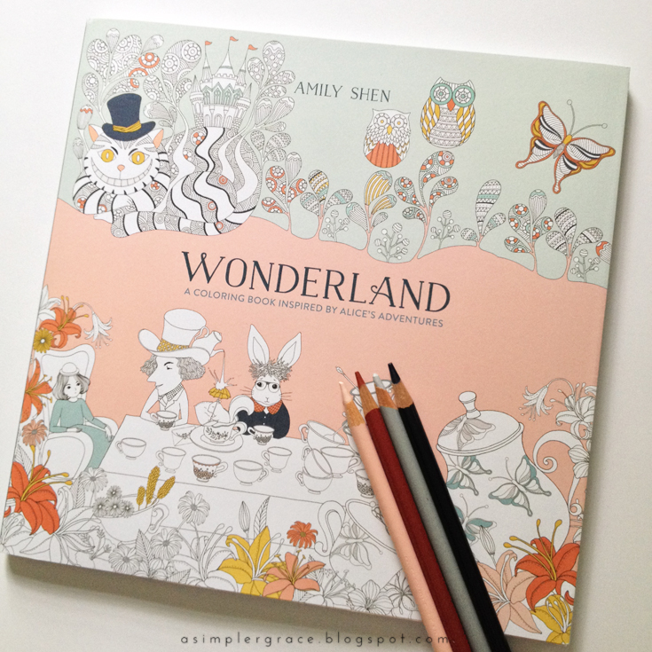 Coloring in Wonderland | A Book by Amily Shen - A Simpler Grace