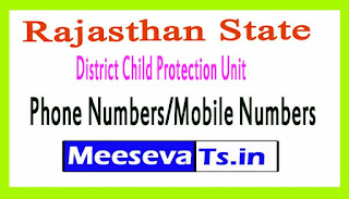 District Child Protection Unit (DCPU)Phone Numbers/Mobile Numbers in Rajasthan State