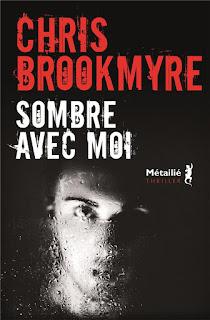 https://www.librairies-nouvelleaquitaine.com/livre/9791022608701-sombre-avec-moi-chris-brookmyre/