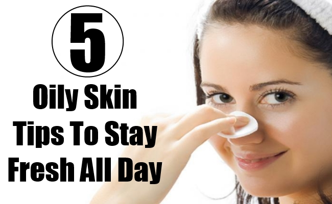 5 Useful Makeup Tips for Oily Skin