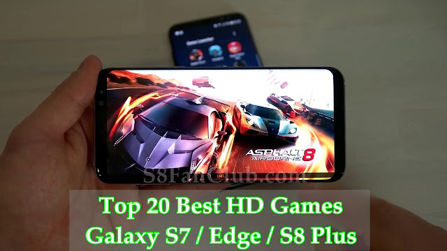 Top 20 Best Galaxy S7 | S8 | S9 HD Games Collection in 2019