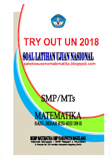 SOAL TRY OUT UN MAGELANG 2018