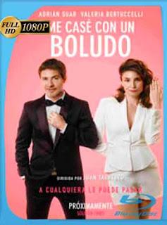 Me casé con un boludo (2016) HD [1080p] Latino [GoogleDrive] DizonHD