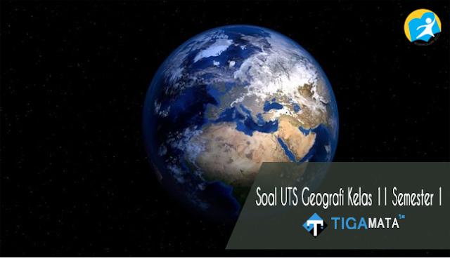 70 Contoh Soal UTS Geografi Kelas 11 Semester 1 Kurikulum 2013 dan Jawabannya