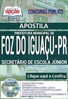 Apostila Concurso Prefeitura de Foz do Iguaçu 2016.
