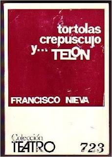 """""""Tórtolas, crepúsculo y....telón"""" - Francisco Nieva"""