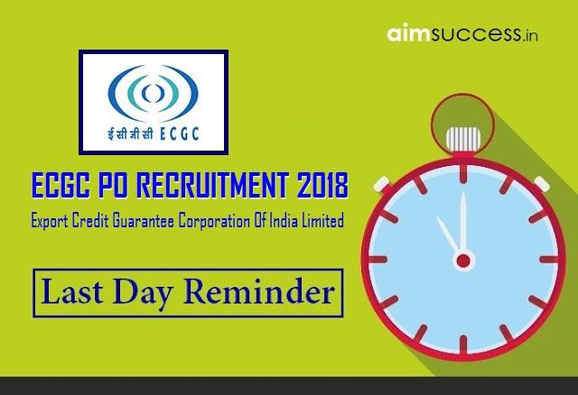 Last Date Reminder: ECGC PO Recruitment 2018