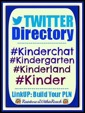 Twitter Directory and LinkUP for Kindergarten Tweeps via RainbowsWithinReach