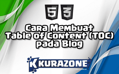 Cara Membuat Table of Content (TOC) pada Blog seperti Kurazone
