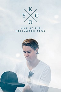 Watch Kygo: Live at the Hollywood Bowl Online Free in HD