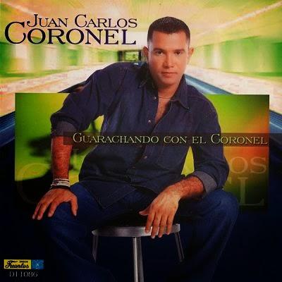GUARACHANDO CON EL CORONEL - JUAN CARLOS CORONEL (2013) [Musica Latina]
