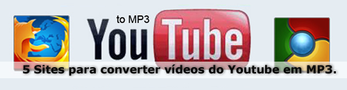 5 Sites para converter vídeos do Youtube em MP3.