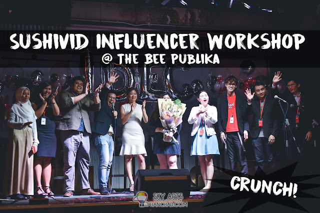 CRUNCH! Sushivid Influencer Workshop @ The Bee Publika