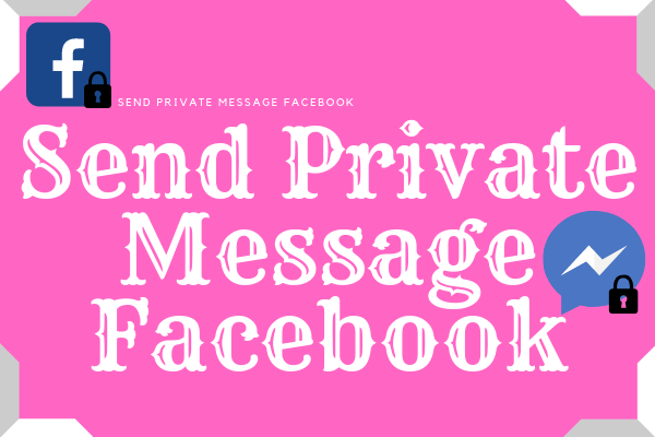 Send Private Message Facebook