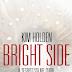 """Pensieri e Riflessioni su """"Bright Side"""" di Kim Holden"""
