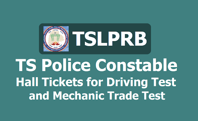 TS Police Constable Hall tickets 2019 for Driving Test and Mechanic Trade Test, How to download?