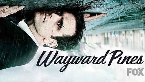 Wayward Pines Póster