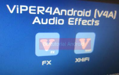 Tingkatkan Kualitas Suara Musik dengan ViPER4Android FX