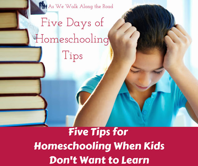 Homeschooling when kids don't want to learn