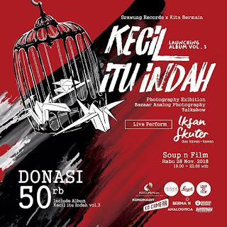 "Launching Album Vol.3 IKSAN SKUTER - ""Kecil Itu Indah"""