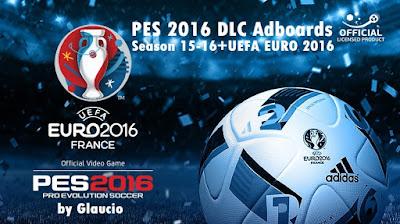 PES 2016 DLC Adboards Season 15-16 +UEFA EURO 2016 by Glaucio