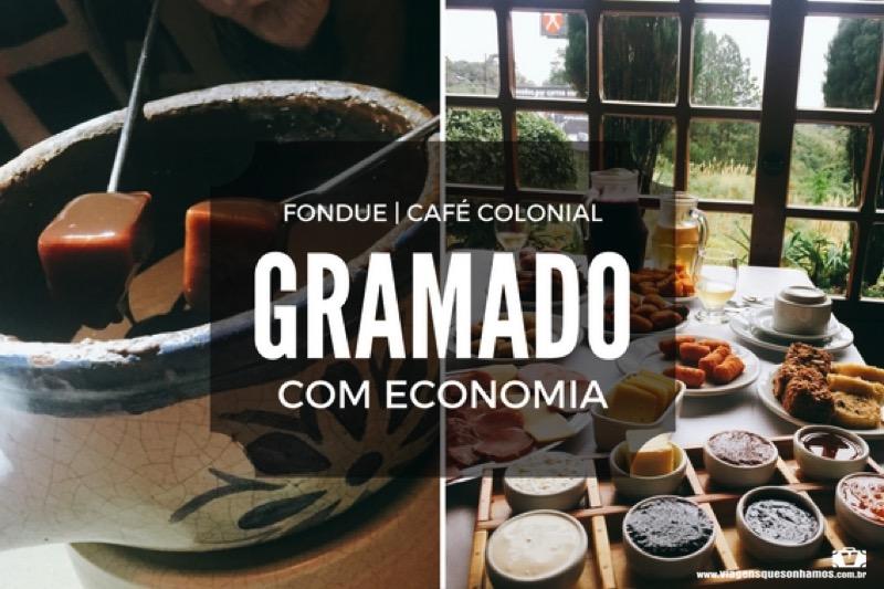 Como economizar em Gramado