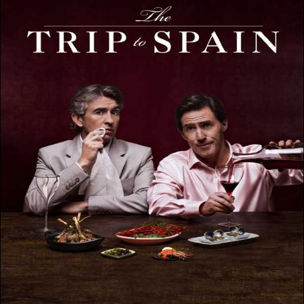 The Trip to Spain,  The Trip to Spain Synopsis,  The Trip to Spain Trailer,  The Trip to Spain Review,  The Trip to Spain Poster
