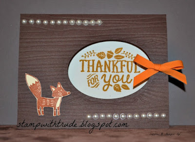 Thankful Forest Friends, Oval framelit dies, woodgrain embossing folder, Stampin' Up!, Stamp With Trude, Thanksgiving, fall, thank you card, Wednesday 201, Big Shot